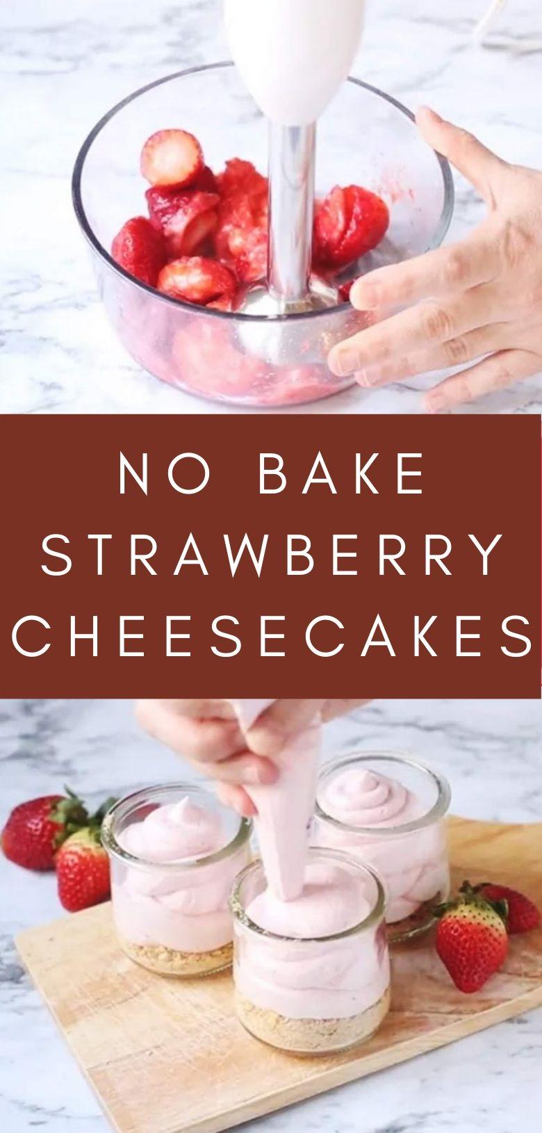 No Bake Strawberry Cheesecakes